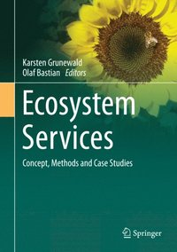 Ecosystem Services - Concept, Methods and Case Studies (e-bok)