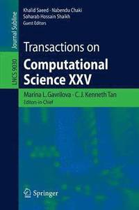 Transactions on Computational Science XXV (häftad)