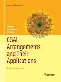 CGAL Arrangements and Their Applications (häftad)