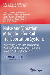 Noise and Vibration Mitigation for Rail Transportation Systems (häftad)
