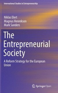 The Entrepreneurial Society (inbunden)