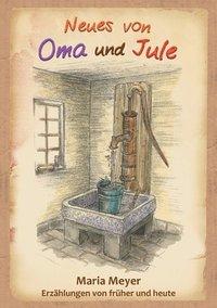 Neues von Oma und Jule av Maria Meyer (Häftad)