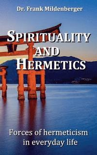 Spirituality and Hermetics (häftad)