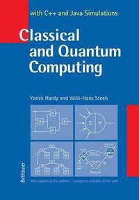 Classical and Quantum Computing (häftad)