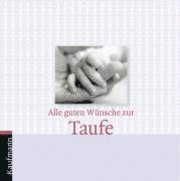 Alle Guten Wünsche Zur Taufe Av Cornelia Schmitt Tonner Bok