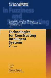 Technologies for Constructing Intelligent Systems 2 (inbunden)