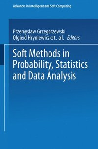 Soft Methods in Probability, Statistics and Data Analysis (e-bok)