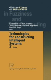 Technologies for Constructing Intelligent Systems 2 (e-bok)