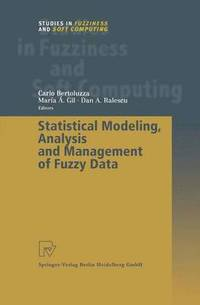 Statistical Modeling, Analysis and Management of Fuzzy Data (häftad)