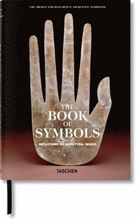 The Book of Symbols. Reflections on Archetypal Images (inbunden)
