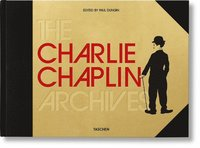 The Charlie Chaplin Archives (inbunden)
