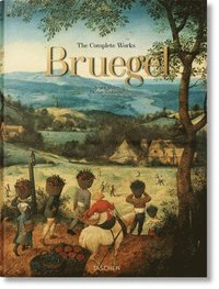 Pieter Bruegel. The Complete Works (inbunden)