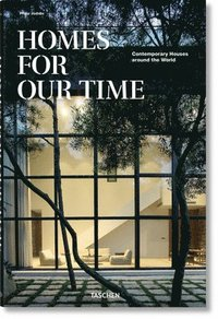 Homes for Our Time. Contemporary Houses around the World (inbunden)