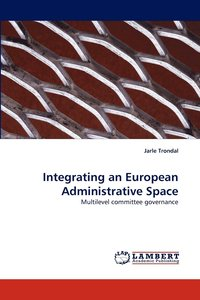 Integrating an European Administrative Space (häftad)