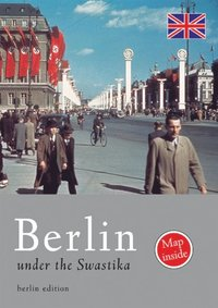 Berlin under the Swastika (e-bok)