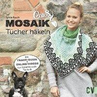 Crasy Mosaik Tücher Häkeln Sylvie Rasch Bok 9783841065148