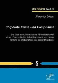 Corporate Crime und Compliance (häftad)