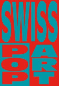 Swiss Pop Art (inbunden)