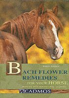 Bach Flower Remedies for Your Horse (inbunden)