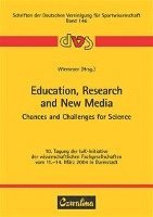 Education, Research and New Media - Chances and Challenges for Science (häftad)