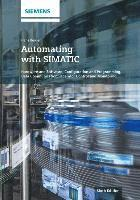 Automating with SIMATIC (inbunden)