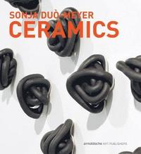 Sonja Duo-Meyer Ceramics (inbunden)