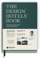 The Design Hotels Book (inbunden)