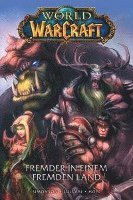 World of Warcraft - Graphic Novel 01 - Fremder in einem fremden Land (inbunden)