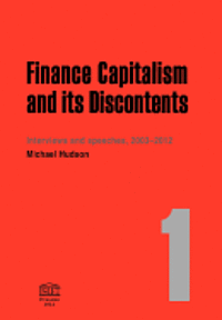 Finance Capitalism and Its Discontents (häftad)