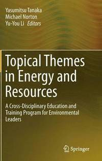 Topical Themes in Energy and Resources (inbunden)