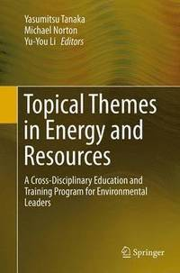 Topical Themes in Energy and Resources (häftad)