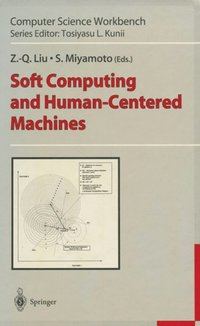 Soft Computing and Human-Centered Machines (e-bok)