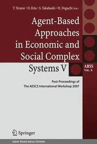 Agent-Based Approaches in Economic and Social Complex Systems V (häftad)