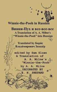 Winnie-The-Pooh in Russian a Translation of A. A. Milne's Winnie-The-