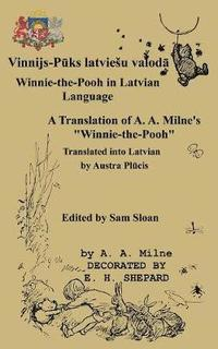 Winnie-The-Pooh in Latvian Language a Translation of A. A. Milne's 'Winnie-