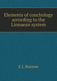 Elements of Conchology According to the Linnaean System (häftad)