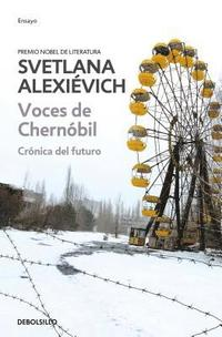Voces De Chernobil / Voices From Chernobyl (häftad)