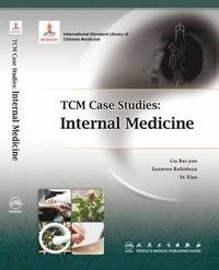 TCM Case Studies: Internal Medicine (häftad)