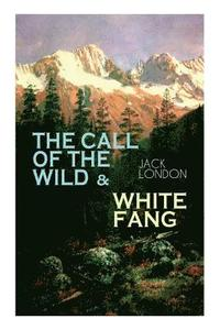 The Call of the Wild &; White Fang (häftad)