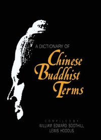 Dictionary of Chinese Buddhist Terms (e-bok)