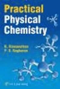 Practical Physical Chemistry - B Viswanathan, P S Raghavan