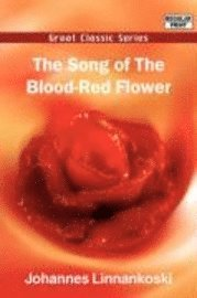 Song Of The Blood-Red Flower (häftad)