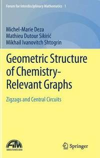 Geometric Structure of Chemistry-Relevant Graphs (inbunden)