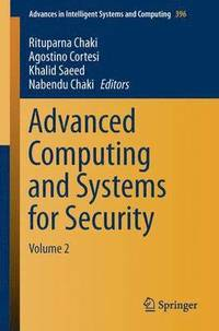 Advanced Computing and Systems for Security (häftad)