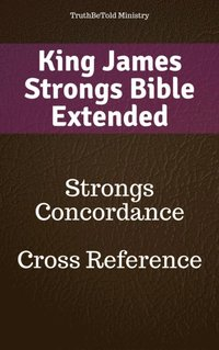 King James Strongs Bible Extended av Truthbetold Ministry, Truthbetold  Ministry, Truthbetold Ministry (E-bok)