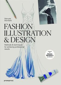 Fashion Illustration and Design (häftad)