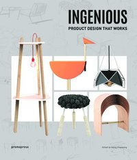 Ingenious: Product Design that Works (inbunden)