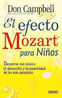 El Efecto Mozart Para Ninos = The Mozart Effect for Children (häftad)