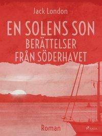En solens son : berättelser från Söderhavet