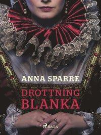 Drottning Blanka (e-bok)